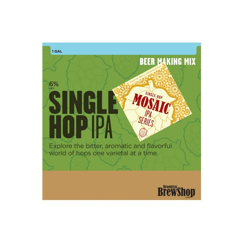 Single Hop Mosaic IPA mix