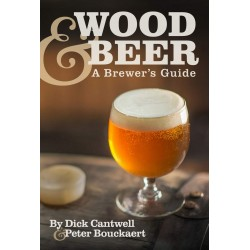 Wood & Beer: A Brewer's Guide - P. Bouckaert, D. Cantwell