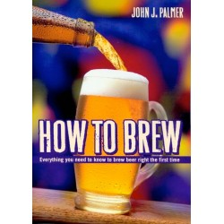 How To Brew (3rd Ed.) John Palmer